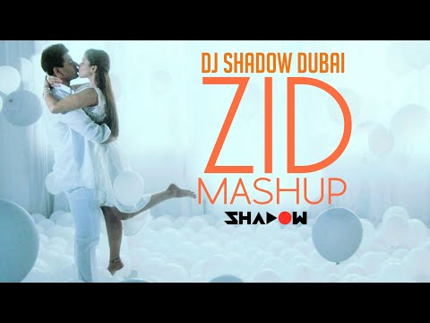DJ Shadow Dubai - Zid Movie Mashup