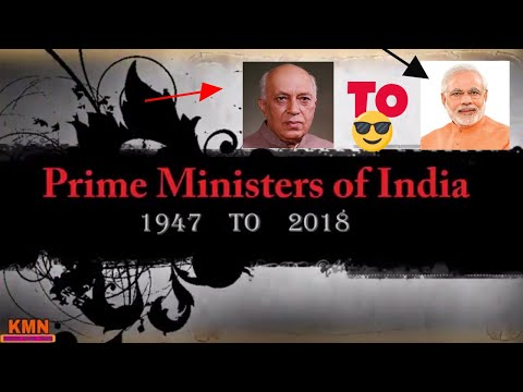 PRIME MINISTERS OF INDIA 1947 TO 2018 ! LIST INDIA PRIME MINISTERS Jawaharlal Nehru - Narendra Modi
