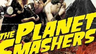 """Berserk"" - The Planet Smashers"