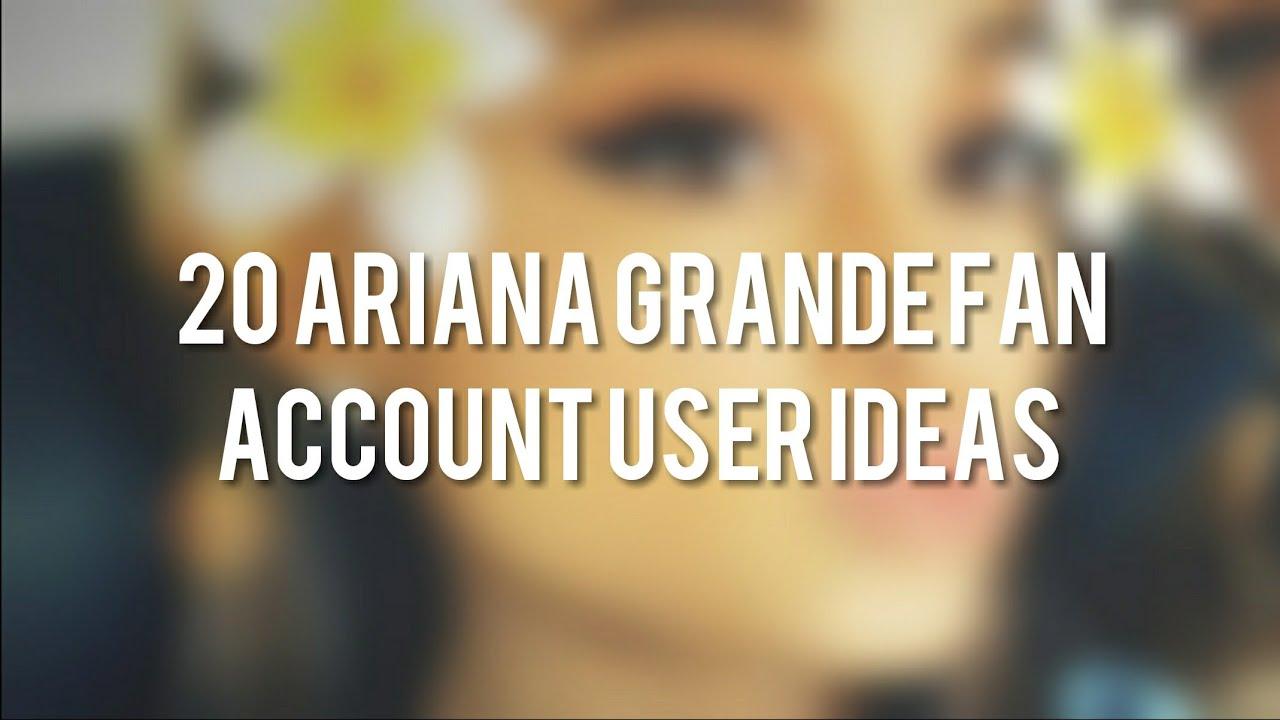 20 Ariana Grande Fan Account User Ideas Youtube