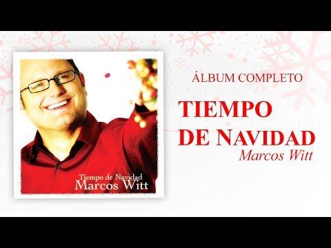 Marcos Witt - Tiempo De Navidad (Disco Completo)