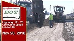 SD DOT Update - Hwy 12/ 73 Lemmon SD- Nov. 28, 2018
