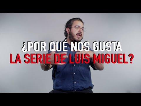 ¿Por qué nos gusta la serie de Luis Miguel?