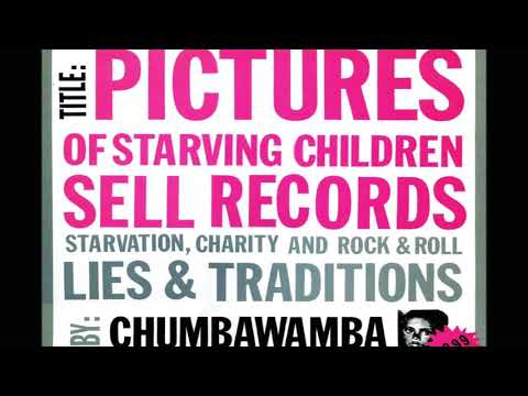 chumbawamba - pictures of starving children sell records