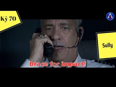 [HỌC IDIOM QUA PHIM] - Brace For Impact (Phim Sully)