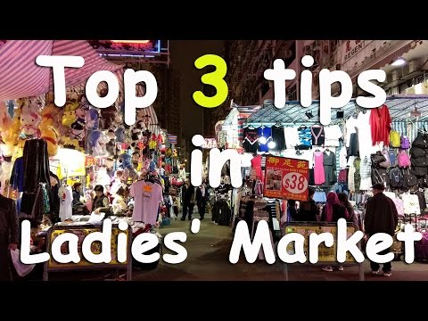 Hong Kong Travel Guide: Top 3 shopping tips in Ladies' Market (By a Local)