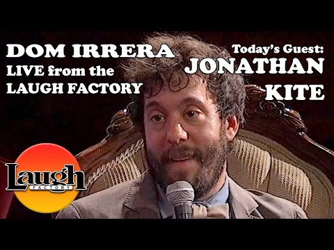 Jonathan Kite  Dom Irrera Live From The Laugh Factory Podcast