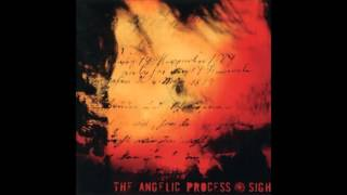 The Angelic Process - The Sigh [Full Album]