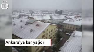 Ankara'da kar yağışı başladı