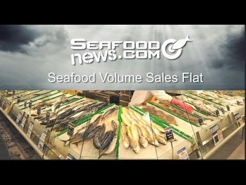 Seafood Volume Sales Flat
