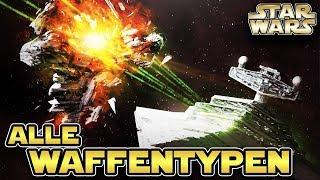 Star Wars: Alle Waffentypen von Großkampfschiffen im Star Wars Universum [Legends]
