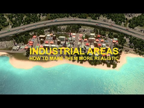 More realistic industrial areas (How to / Tips + Tricks) - Cities: Skylines: Vanilla Bay, Ep. 2  