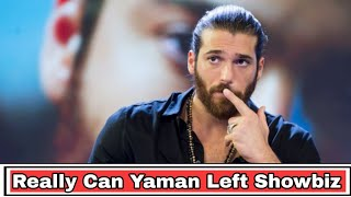 Is Really Can Yaman Left Showbiz Because Of The Statement About Demet Ozdemir