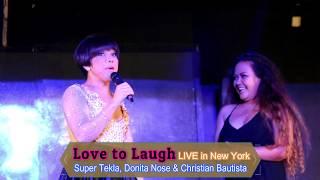 Super Tekla \u0026 Donita Nose: Love to Laugh Live in New York 2019 Part 2/3