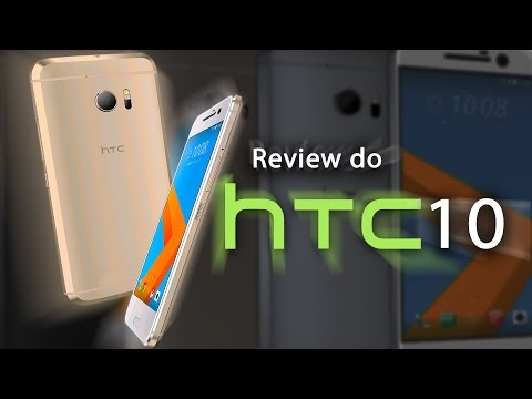 Review (Análise) HTC 10