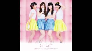 加古川ご当地アイドル Citron* デビューシングル.