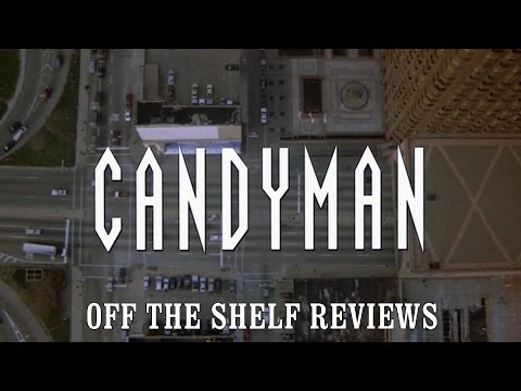 Candyman Review - Off The Shelf Reviews