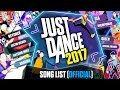 Just Dance 2017 Song List Official Complete