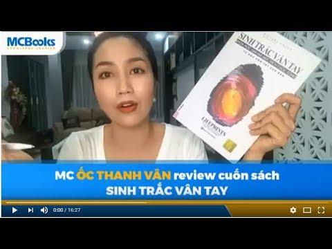 """Ốc Thanh Vân review cuốn sách kĩ năng """" Sinh Trắc Vân Tay"""""""