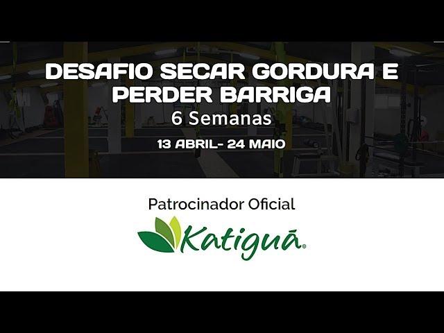 DESAFIO DE SECAR BARRIGA e reduzir GORDURA CORPORAL! Inscrições abertas!  #fiqueemcasa