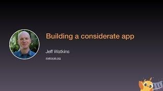 Building a considerate app - iOS Conf SG 2020