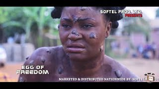 "New Movie Alert ""Egg Of Freedom"" 2019 Latest Nigerian Nollywood Movie"
