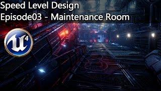 Speed Level Design - Maintenance Room UE4
