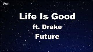Karaoke♬ Life Is Good ft. Drake - Future 【No Guide Melody】 Instrumental