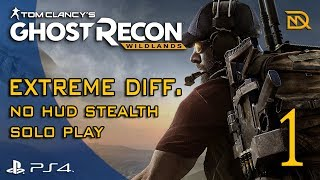 Ghost Recon Wildlands - Extreme Difficulty No HUD - Solo Gameplay