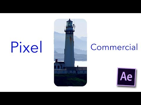 How to create the Google Pixel Commercial in After Effects CC 2017