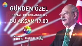 Kılıçdaroğlu ile Gündem Özel Tanıtım