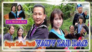 Super Zab ...   part# ...    Vauv Zab Dag