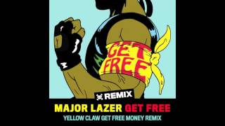 Major Lazer - Get Free (Yellow Claw Remix)