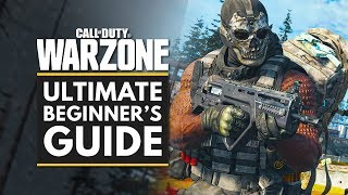Call Of Duty Warżone | Ultimate Beginners Guide & Tips
