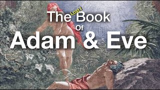 The Lost Book Of Adam & Eve - Our Light Body - Flat Earth Cosmology