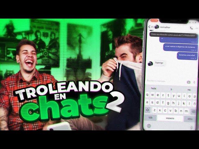 TROLEANDO EN CHATS #2
