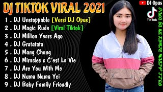 Download DJ TIKTOK TERBARU 2021 - DJ UNSTOPPABLE FULL BASS TIK TOK VIRAL REMIX TERBARU 2021