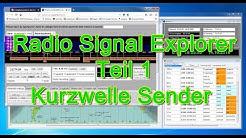 Kurzwelle Sender und Frequenzen finden - Teil 1 - Radio Signal Explorer