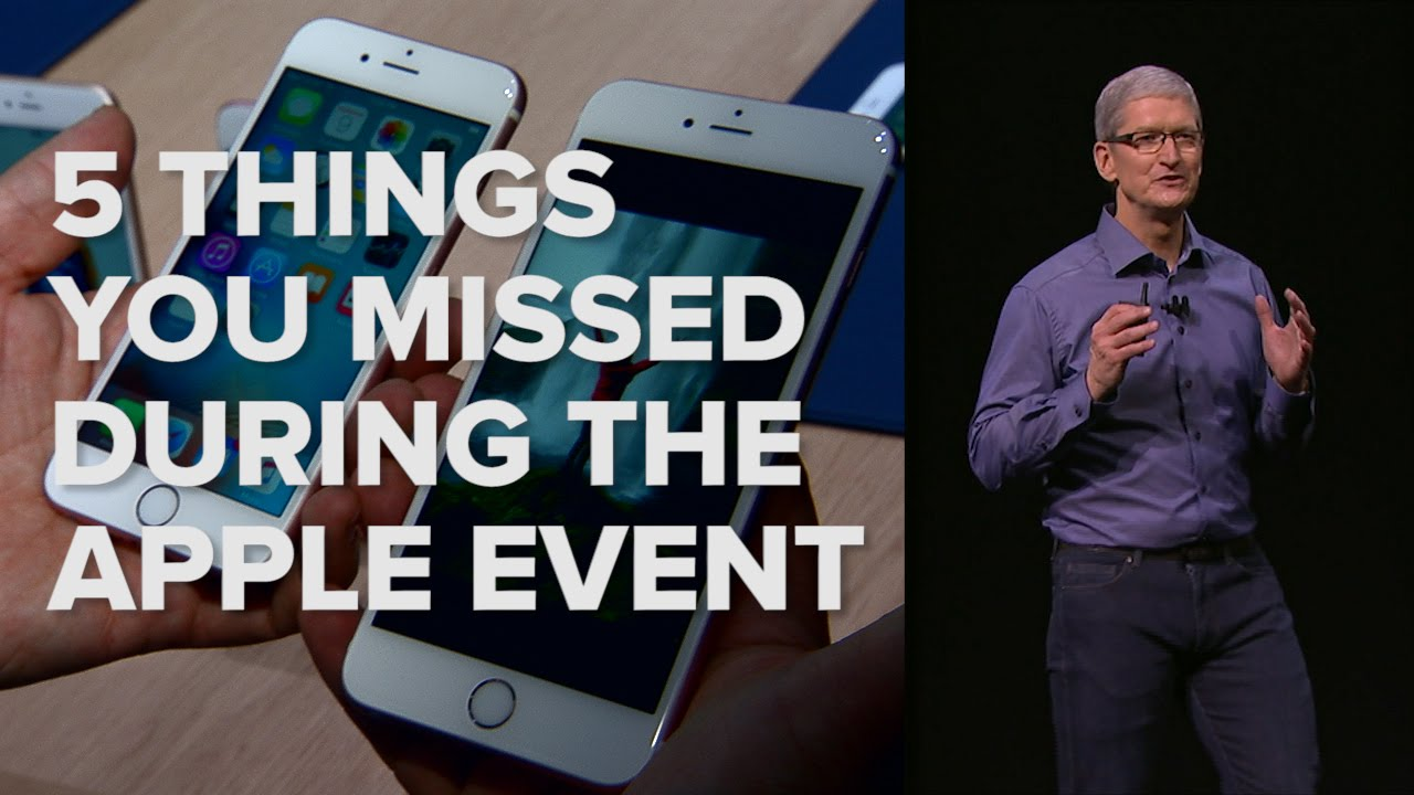 5 things you missed from Apple's jam-packed event