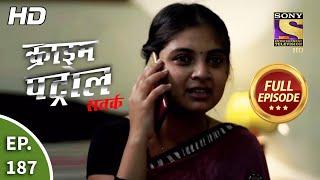 Crime Patrol Satark Season 2 - Lockdown Mein Aparaadh -Ep 187 - Full Episode - 20th July, 2020