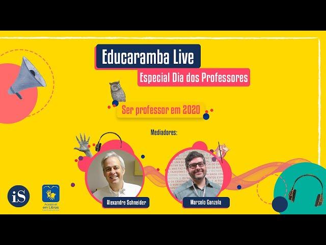 Educaramba Live  - Especial Dia dos Professores