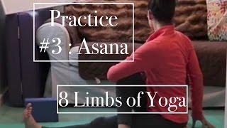 8 Limbs of Yoga PRACTICE #3: ASANA - LauraGyoga