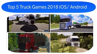 Truck Simulator - Top 5 Truck Simulation Games Coming To Android/iOS 2018