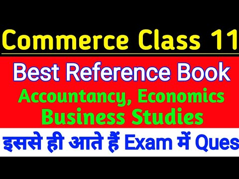 Best Reference Books for Commerce Students Class 11 Accountancy, Economics,  Business Studies, Maths