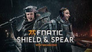 FNATIC Shield and Spear (with BikiniBodhi)