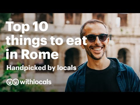 The top 10 things to eat in Rome 👫 Handpicked by locals 🍕