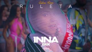 INNA - Ruleta (feat. Erik) Andros Remix