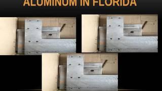 Aluminum fabrication in Florida