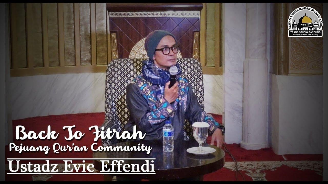 Back To Fitrah PQC Ust Evie Effendi Kajian Umum YouTube