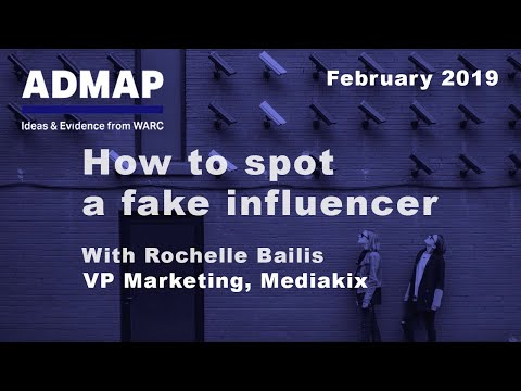 Admap February 2019: Rochelle Bailis on how to spot a fake influencer Mp3